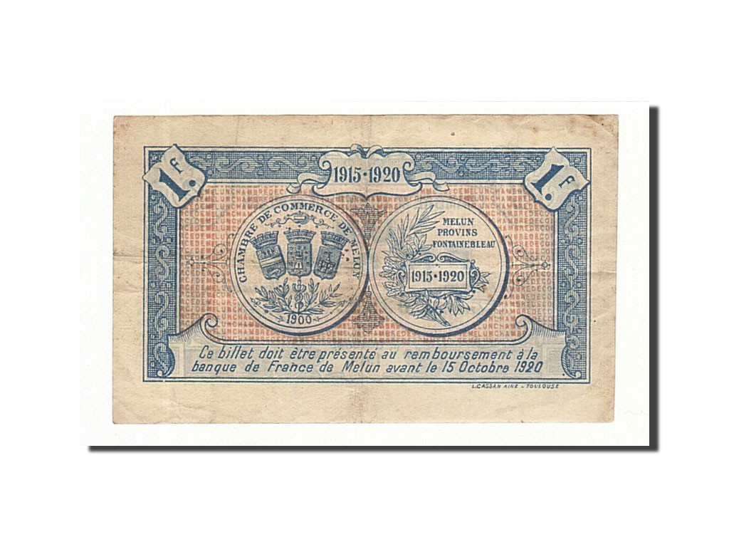 161406 france melun 1 franc 1915 ttb pirot 80 3 ttb 1 franc de 5 15 euros 1915 - Chambre de commerce melun ...