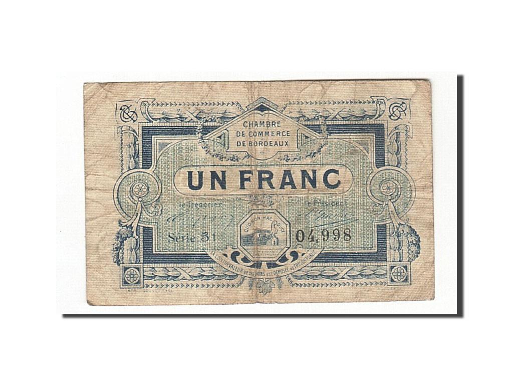 161863 france bordeaux 1 franc 1917 tb pirot 30 21 tb 1 franc de 5 15 euros 1917. Black Bedroom Furniture Sets. Home Design Ideas