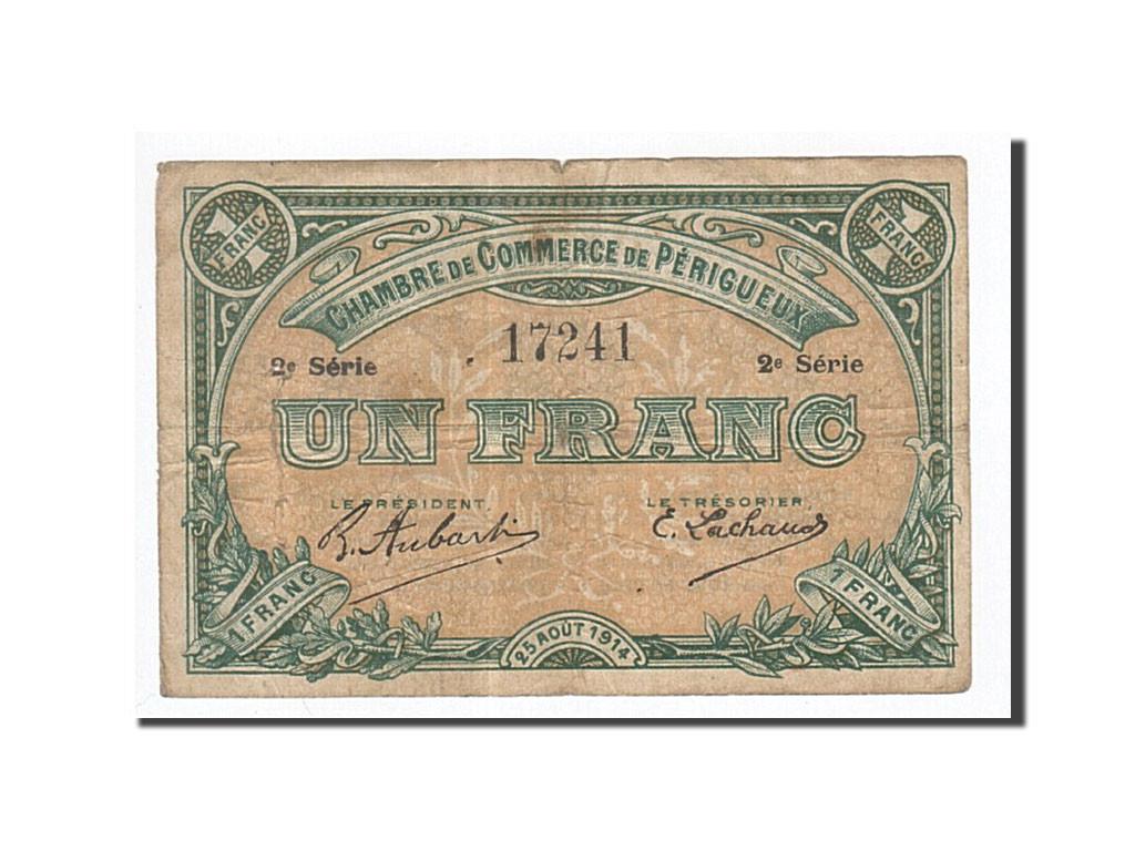 161940 france perigueux 1 franc 1914 ttb pirot 98 8 ttb 1 franc de 16 50 euros 1914 - Chambre de commerce perigueux ...