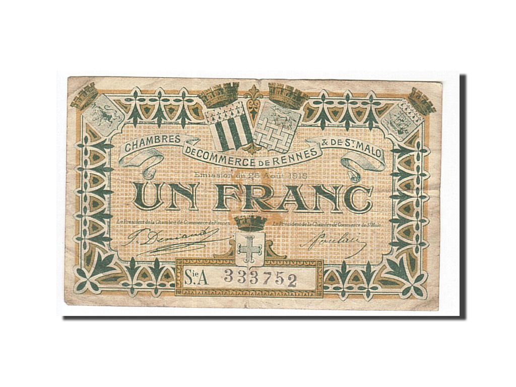 161981 france rennes et saint malo 1 franc 1915 tb pirot 105 12 tb 1 franc de 5 15 - Chambre de commerce rennes ...