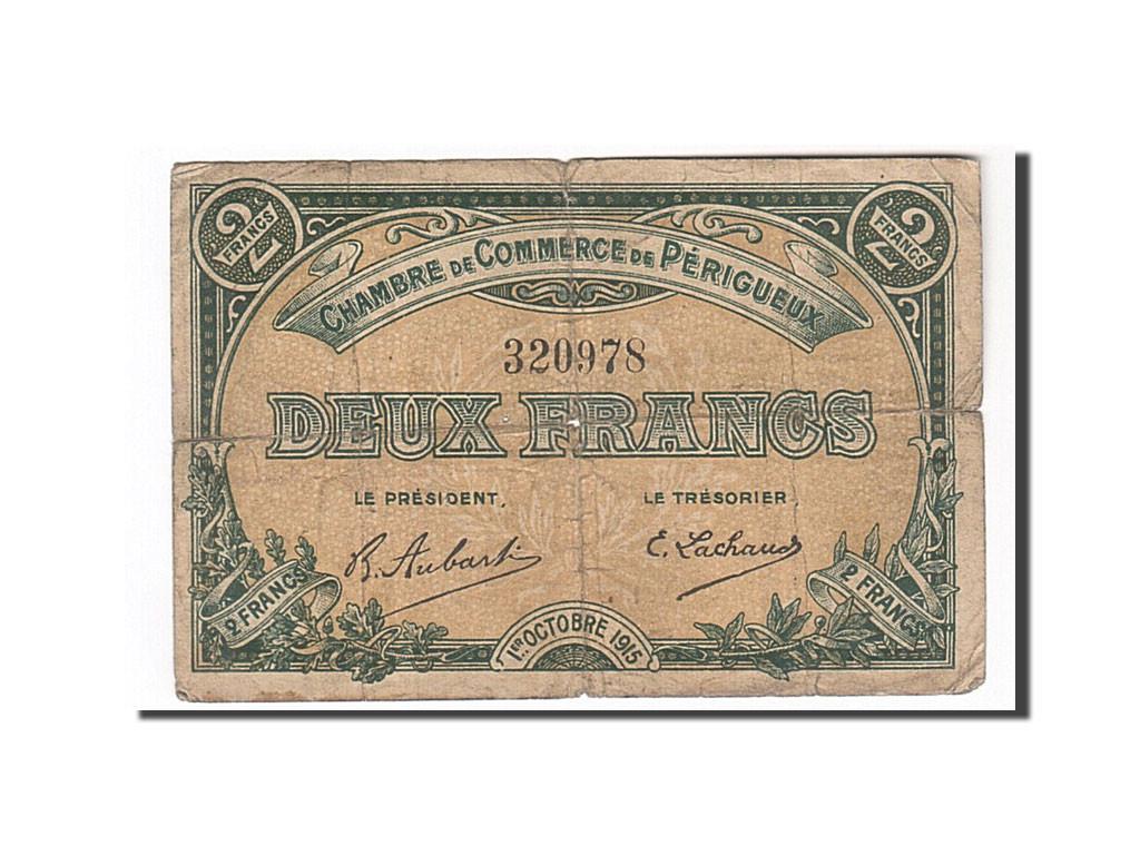 162177 france perigueux 2 francs 1915 b pirot 98 14 b 2 francs de 5 15 euros 1915 - Chambre de commerce perigueux ...