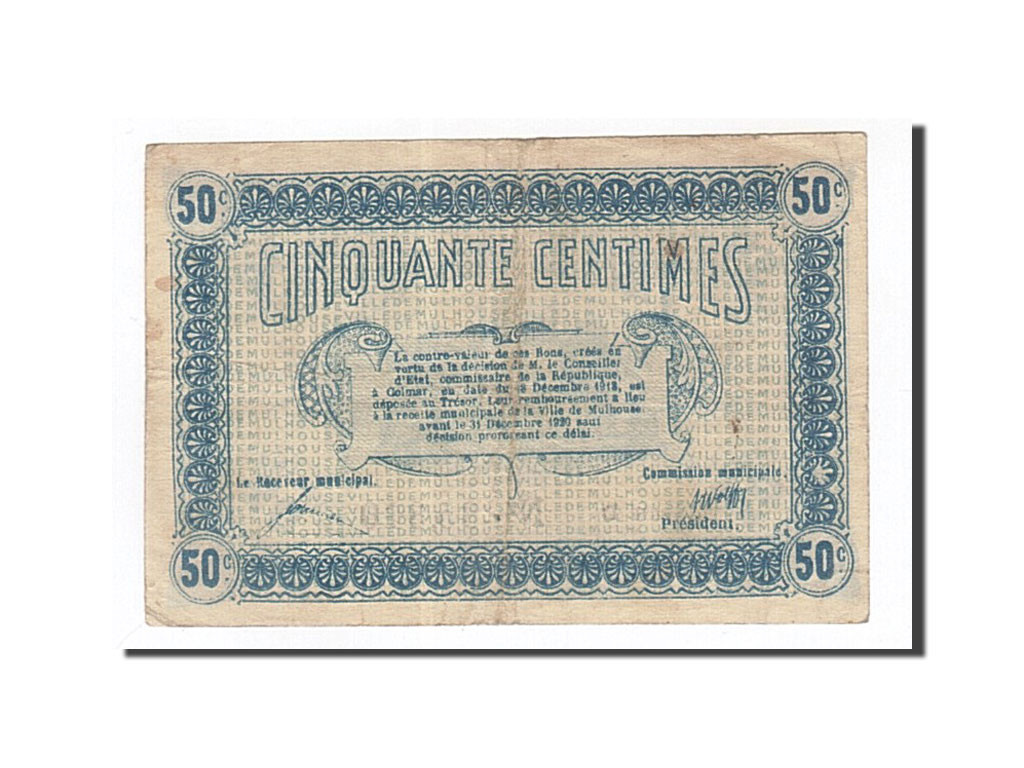 162869 france mulhouse 50 centimes 1918 ttb pirot for Chambre de commerce mulhouse