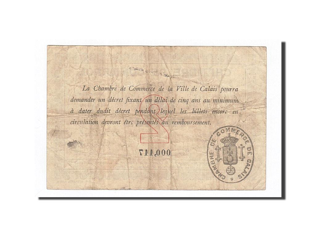 163095 france calais 2 francs 1914 ttb pirot 36 5 for Chambre de commerce calais
