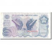 Yougoslavie, 500,000 Dinara, 1989, KM:98a, 08-1989, TTB