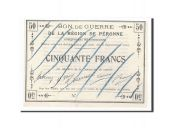 France, Peronne, 50 Francs, 1915, UNC(65-70)