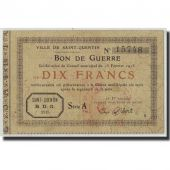 France, Saint-Quentin, 10 Francs, 1915, VF(20-25), Pirot:02-2054