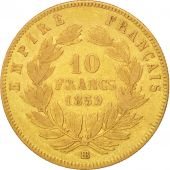 Second Empire, 10 Francs or Napol�on III t�te nue, 1859 BB, Strasbourg, Gadoury 1014