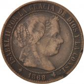 Espagne, Isabel II, 2-1/2 Centimos, 1868, Jubia, TB+, Cuivre, KM:634.2