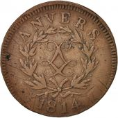 FRENCH STATES, ANTWERP, 10 Centimes, 1814, Anvers, VF(30-35), Bronze, KM:7.2