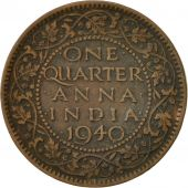 INDIA-BRITISH, George VI, 1/4 Anna, 1940, EF(40-45), Bronze, KM:530