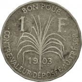 Guadeloupe, Franc, 1903, TTB, Copper-nickel, KM:46, Lecompte:57