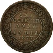 INDIA-BRITISH, Victoria, 1/4 Anna, 1877, VF(30-35), Copper, KM:486